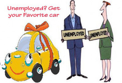 Need Car Loan Unemployed