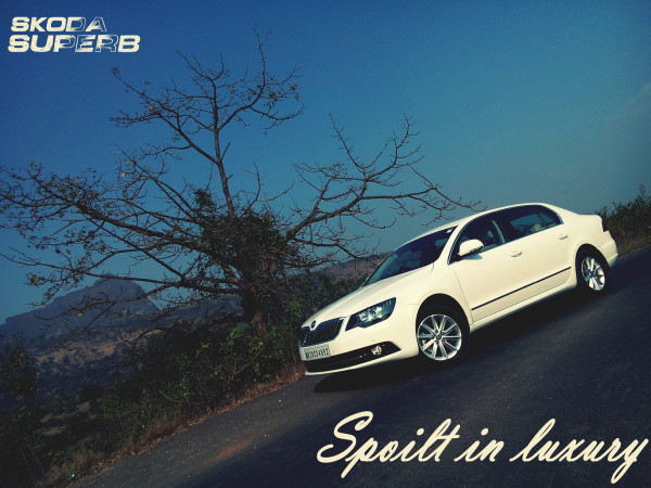 Skoda Superb: Spoilt in Luxury - CarTrade