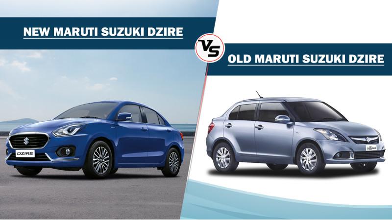 New Maruti Suzuki Dzire Vs Old Maruti Suzuki Dzire