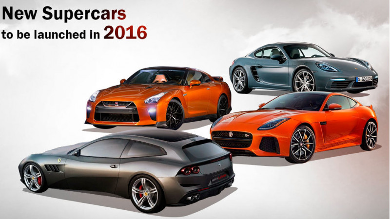 New supercars to launch in 2016